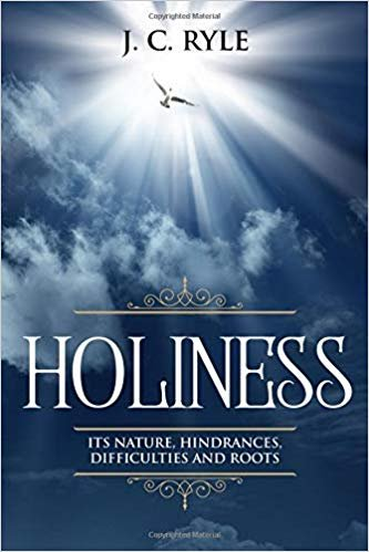 Holiness: The Beauty of Grace in the Christian 3